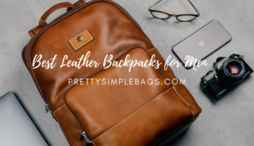 Best Leather Backpacks for Men in 2021