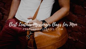 Best Leather Messenger Bags for Men 2021